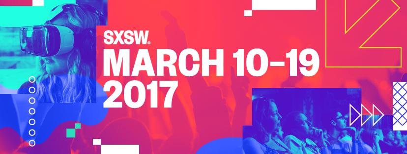 SXSW March 10 - 19, 2017. Credit SXSW.com
