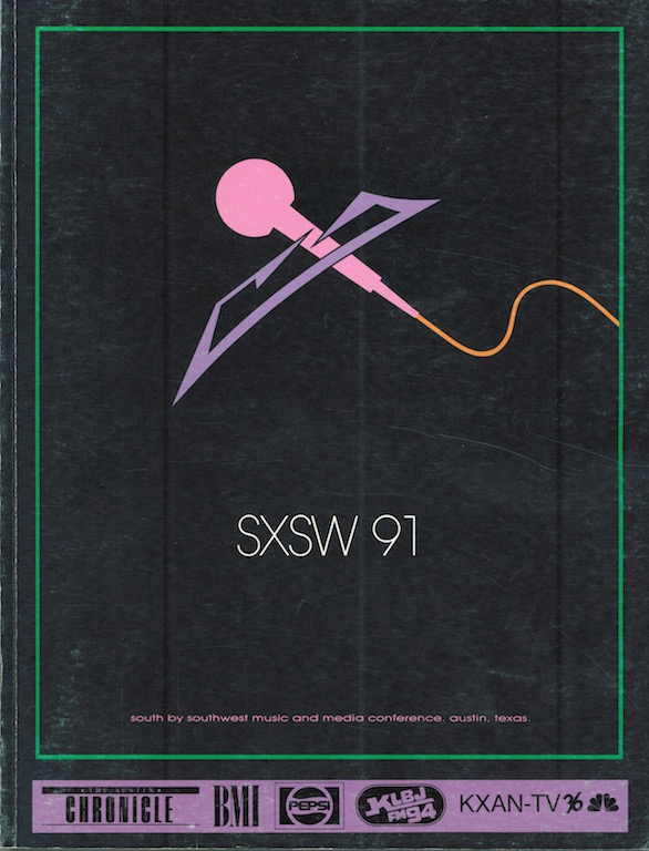 SXSW 1991 Program. Design by Nels Jacobson.