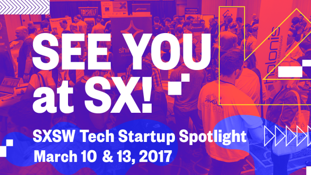 See You at SX! Tech Startup Spotlight Facebook