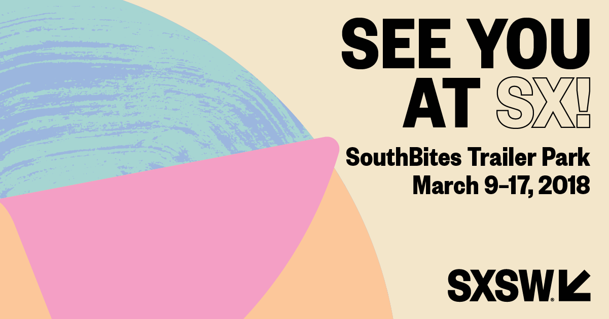 See You at SX! SouthBites Facebook