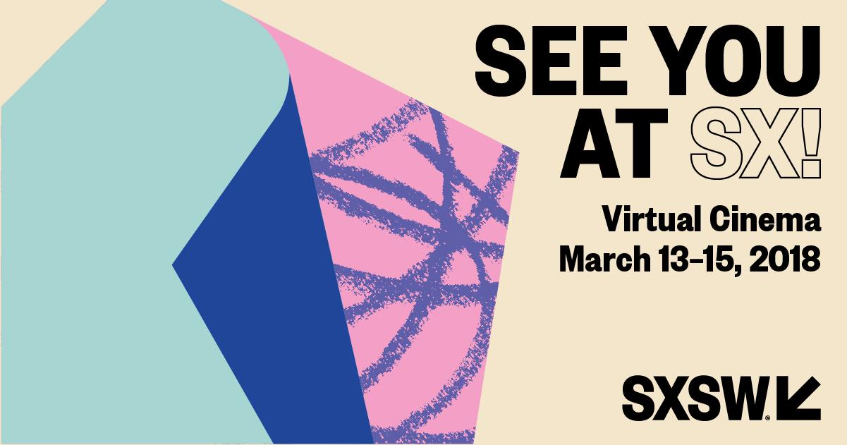 See You at SX! Virtual Cinema FB