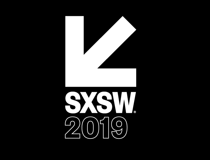 SXSW 2019 - Presale until March 24 at sxsw.com/attend