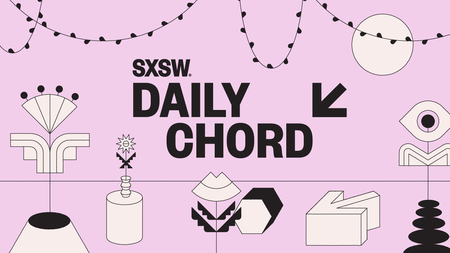 Daily Chord Sxsw Conference Festivals