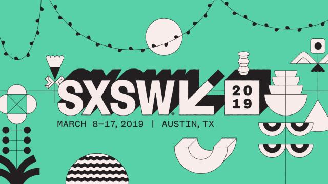 March 8–17, 2019 Austin, TX