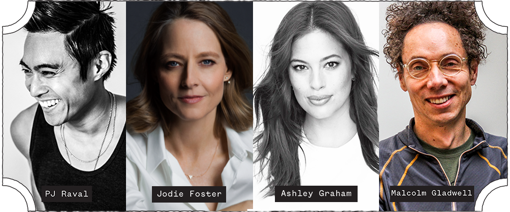 SXSW 2019 Conference Keynote PJ Raval and Featured Speakers Jodie Foster, Ashley Graham, and Malcolm Gladwell