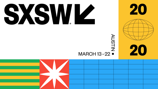 SXSW 2020 | March 13-22 | Austin, TX