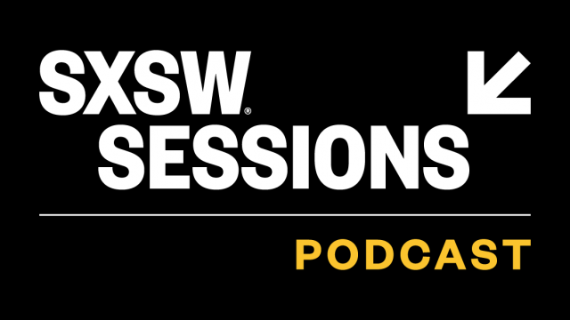 SXSW Sessions Podcast