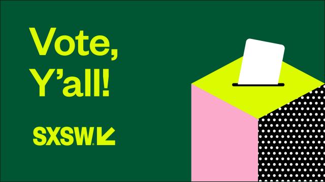 Vote Y'all - SXSW