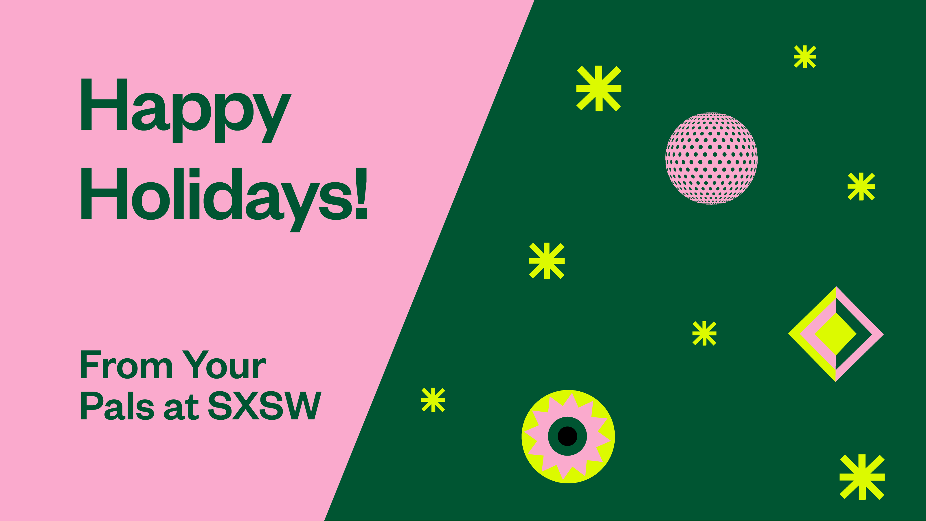 Happy Holidays from SXSW  Featured Speakers, Merch...