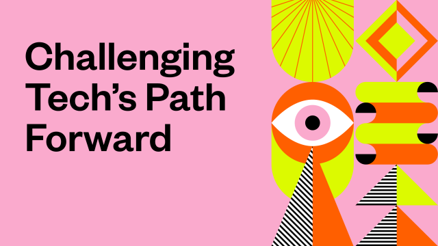 Challenging Tech's Path Forward - 2021 SXSW Theme