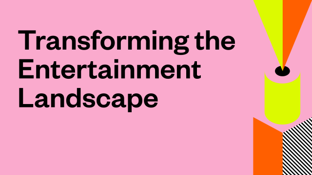 Transforming the Entertainment Landscape - 2021 SXSW Theme