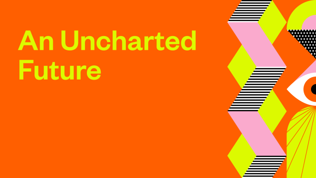 An Uncharted Future - 2021 SXSW Theme