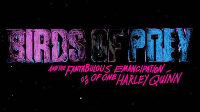 SXSW 2021 Film Birds Of Prey and the Fantabulous Emancipation of One Harley Quinn Title Sequence