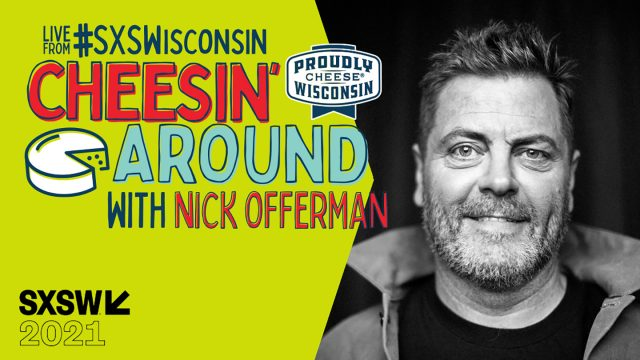 Wisconsin Cheese brings Nick Offerman to SXSW