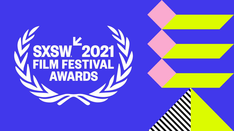 2021 SXSW Film Awards