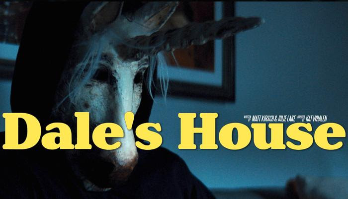 Dale's House directed by Kat Whalen