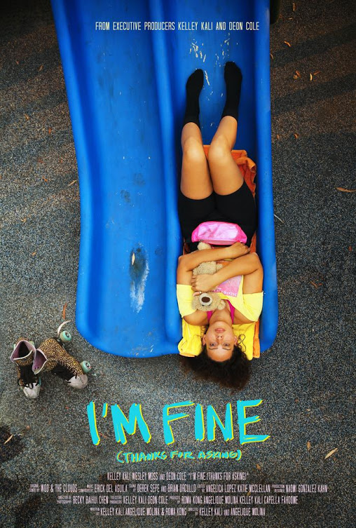 I'm Fine (Thanks For Asking) directed by Kelley Kali and Angelique Molina