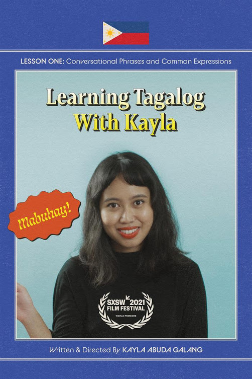 Learning Tagalog with Kayla directed by Kayla Abuda Galang