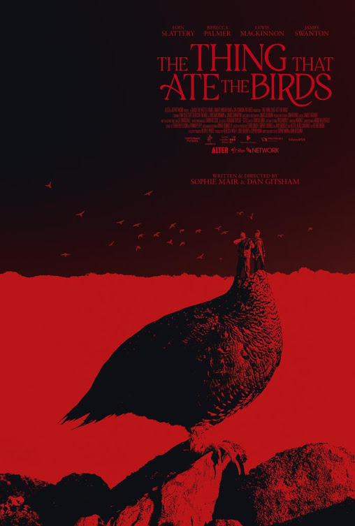 The Thing That Ate The Birds directed by Sophie Mair and Dan Gitsham