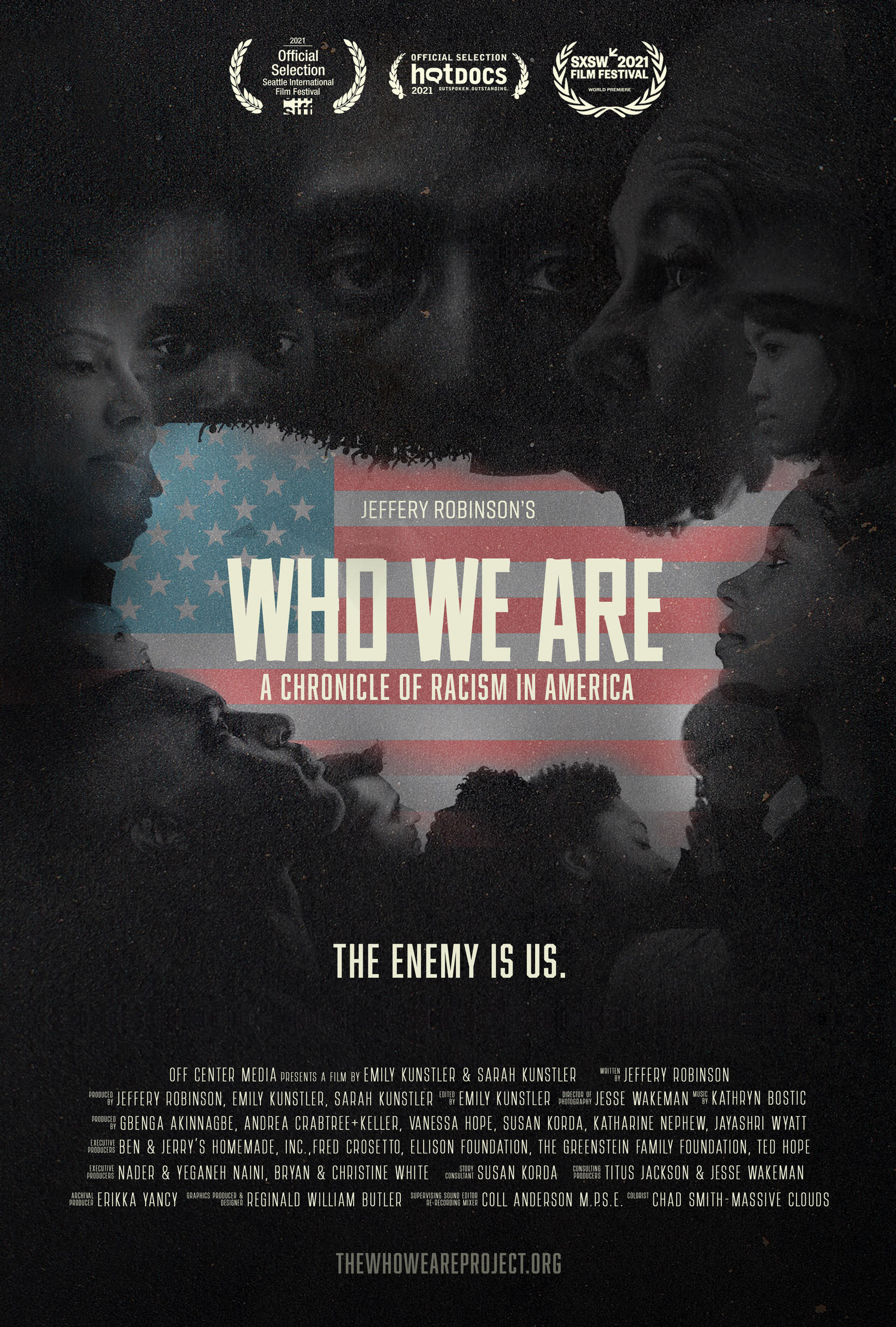 Who We Are: A Chronicle of Racism in America directed by Emily Kunstler and Sarah Kunstler