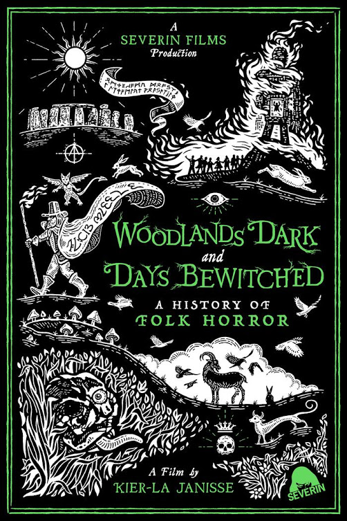 Woodlands Dark and Days Bewitched: A History of Folk Horror directed by Kier-La Janisse