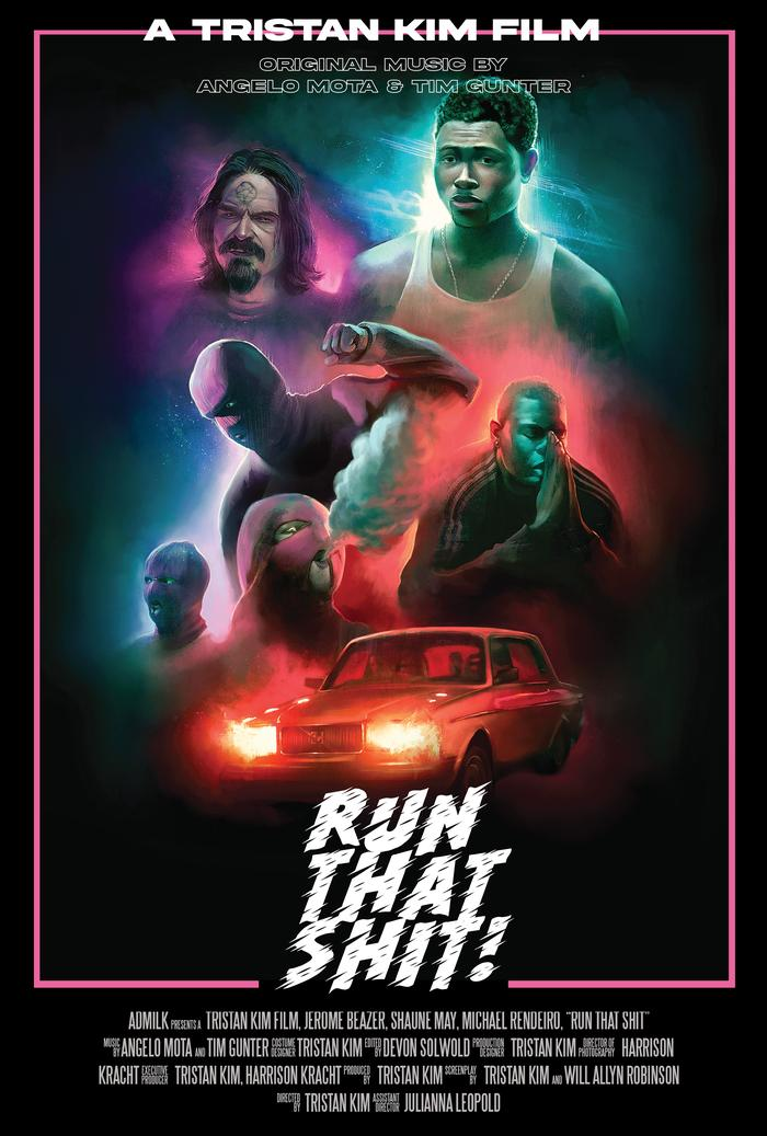 Run That Shit directed by Tristan Kim