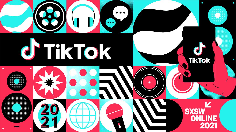 Tiktok Brings Creativity Joy And Inspiration To Sxsw 2021