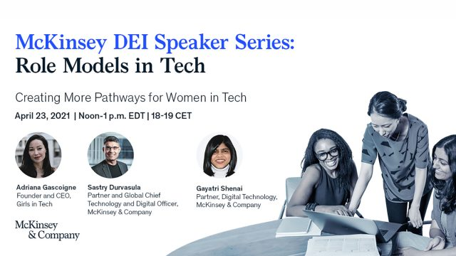 Explore Meaningful, Challenging Tech Careers and Conversations on DEI in Tech with McKinsey & Company